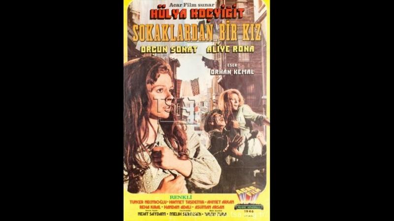 Sokaklardan Bir Kız - Türk Filmi