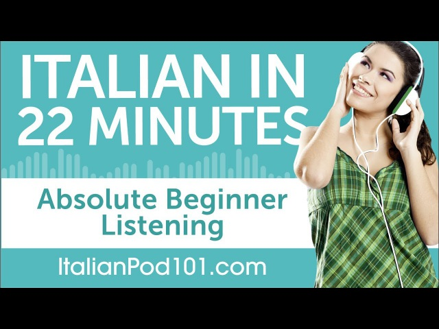 22 Minutes of Italian Listening Comprehension for Absolute Beginner