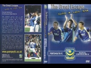Portsmouth FC - The Great Escape - The Official Season Review 2005-06