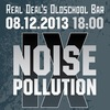 08.12.13. NOISE POLLUTION FEST Vol. 9
