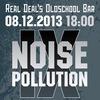 08.12.13. NOISE POLLUTION FEST Vol. 9