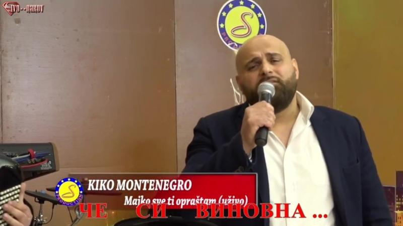 Кико Монтенегро - Майко, всичко ти прощавам