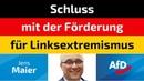 Jens Maier AfD Schluss mit der Förderung für Linksextremismus