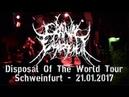 Cranial Engorgement LIVE @ Disposal The World Tour - Schweinfurt 21.01.2017 - Dani Zed