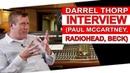 Interview w/ Darrell Thorp- 7x Grammy Winner (Paul McCartney, Beck, Radiohead) - Warren Huart