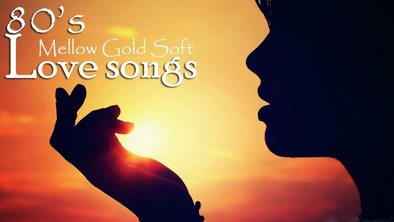 Melow Gold Soft Love Songs 80's Collection - Greatest Love Songs Of The 80's Playlist