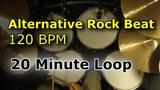 Alternative Rock 120 BPM 20 Minute Drum Loop