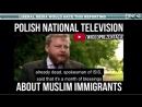 How Polish TV Covers Islamic Attacks And Immigration In Europe