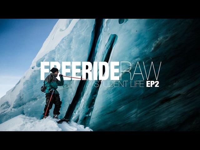 Freeride RAW Student Life