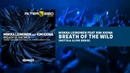 Miikka Leinonen feat Kim Kiona - Breath Of The Wild Metta Glyde Remix Trance