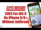 Как установить эмулятор SNES для iOS 8 на iPhone и iPad без джейлбрейка