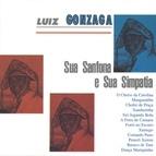 Luiz Gonzaga альбом Luiz Gonzaga Sua Sanfona E Sua Simpatia