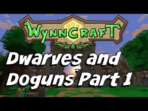 Dwarves and Doguns Part 1 | Wynncraft | Quest Guide