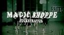 Magic Shoppe - Fuckstrated (Official)