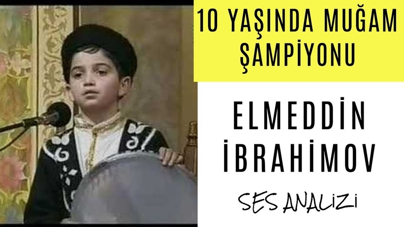 Elmeddin İbrahimov Ses Analizi (10 Yaşında Muğam Şampiyonu) 🏆