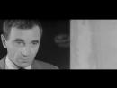 Шарль Азнавур в фильме Франсуа Трюффо Стреляйте в пианиста 1960. Финал.