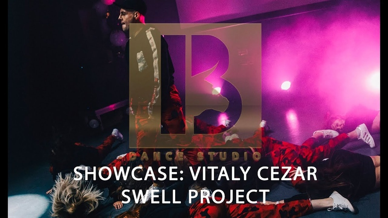 13 Dance Studio - Showcase Vitaly Cezar - Swell Project
