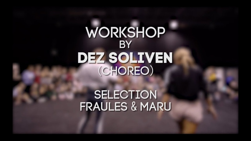 DEZ SOLIVEN WORKSHOP - Fraules Maru in da SIBPROKACH 2018