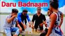 Daru Badnaam 2 Daru Vs Girlfriend Punjabi New Dance SongHindi × PunjabiRemix
