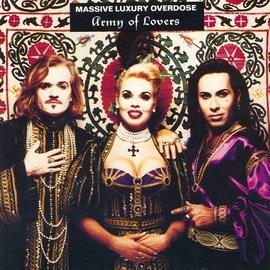 Army Of Lovers альбом Massive Luxury Overdose