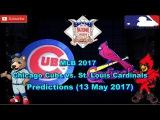 MLB The Show 17 Chicago Cubs vs. St. Louis Cardinals Predictions #MLB (13 May 2017)