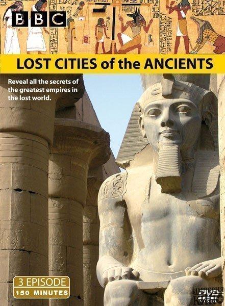 BBC: Древние затерянные города (2006)