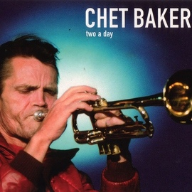 Chet Baker альбом Two a Day