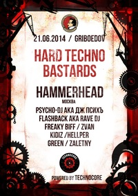 21.06.14 HARD TECHNO BASTARDS @ ГРИБОЕДОВ (СПБ)