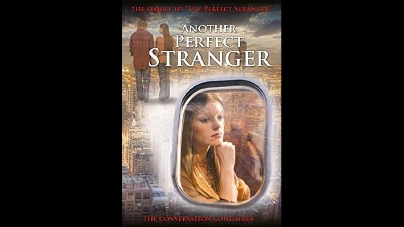 8889-1.Другой идеальный незнакомец / Another Perfect Stranger (2007) [HD] (х/ф)