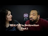 Nile Call to Destruction Reacton Part 1!!! Muslims and metal!