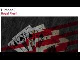Hirshee - Royal Flush