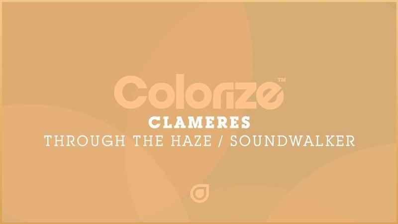 Clameres - Soundwalker (Original Mix) [Available 01.06.18]