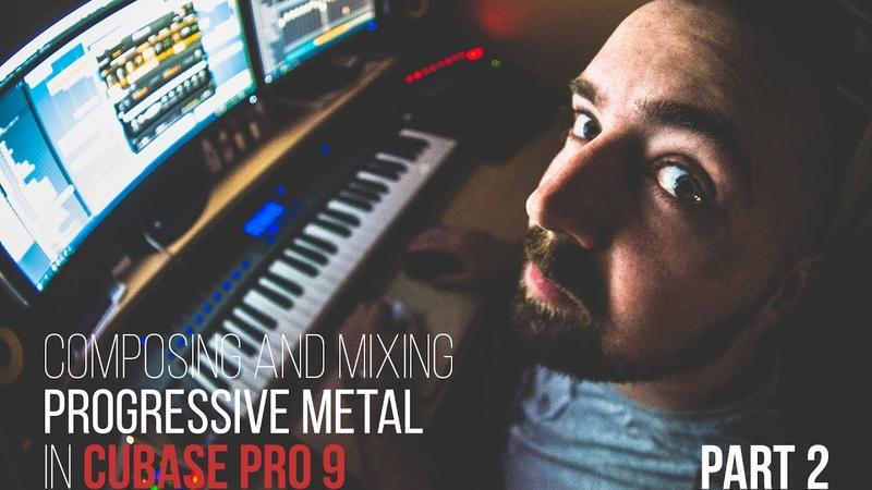 (LIVESTREAM) Cubase Pro 9 Composing and mixing progressive metal Part 2 | Develop Device