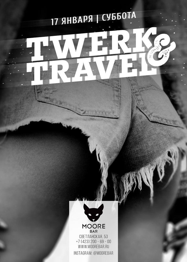 Афиша Владивосток Twerk & Travel