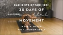 Let It Go Yoga Flow with Andrew Sealy - Elements of Summer: 30 Days of Mindful Movement