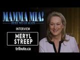 Meryl Streep - Mamma Mia! Here We Go Again Interview