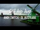 🎵 Andy Switch - Ol Jazzylude | Animation lofi hip hop Amsterdam