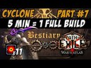 PoE 3.2 Cyclone / 5 min 1 full build Part 7