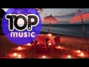 SUMMER MUSIC CHILLOUT HOUSE IBIZA BEACH RELAXING BEST CHILL OUT COVER REMIXES HOUSE