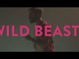 Wild Beasts Wanderlust