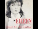 Eileen - Must Be Dreaming Mix 1986