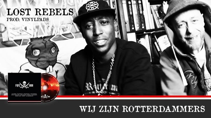 Lost Rebels Wij zijn Rotterdammers Prod Vinylpads