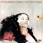 Etta James альбом Come A Little Closer