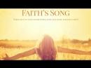 Песнь Веры Faith's Song 2017
