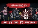 Miko VS Diony VS Bazz Zombia HIP HOP PRO 1 4 BEST of the BEST Battle 4