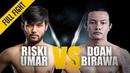 ONE Riski Umar vs Doan Birawa May 2018 FULL FIGHT