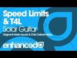Speed Limits &amp T4L - Solar Guitar (Original Mix)