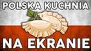 Polska kuchnia na ekranie