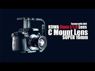 Kowa 6mm f/1.8 Ultra Wide Angle lens Video Test (Shot it with GH4)