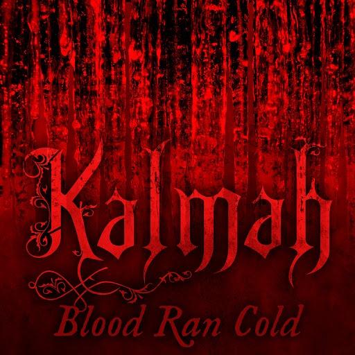 Kalmah альбом Blood Ran Cold
